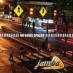 Jamba En Estos Cruces