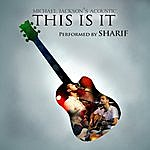 Sharif This Is It : Acoustic