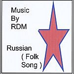 Rdm Russian (Folk Song) - Single