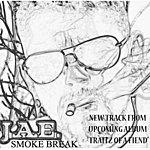 Jae Smoke Break (Single)