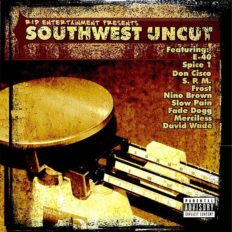 Cover Art: R & D Entertainment Presents Southwest Uncut (Parental Advisory)