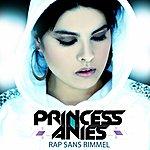 Princess Anies Rap Sans Rimmel (Single)