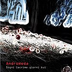Andromeda Sogni Lacrime Giorni Bui