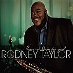 Rodney Taylor Can I Blow For You