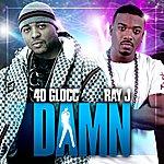 40 Glocc Damn (Single)