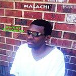 Malachi Sweet Tomorrow (Single)