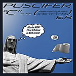 """Puscifer """"c"""" Is For (Please Insert Sophomoric Genitalia Reference Here) E.p."""