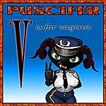"""Puscifer """"v"""" Is For Vagina"""