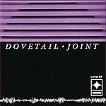 Dovetail Joint Level Ep