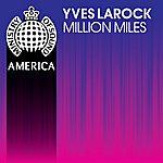 Yves Larock Million Miles (5-Track Maxi-Single)