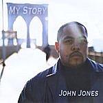 John Jones My Story