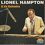 Lionel Hampton & His Orchestra Lionel Hampton And His Orchestra (Giants Of Jazz)