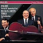 Beaux Arts Trio Fauré: Piano Quartet/Piano Trio
