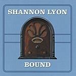 Shannon Lyon Bound