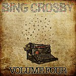 Bing Crosby Bing Crosby Collection Vol.4 (Bing Crosby Collection Vol.4 Taken From The Original Recording, Unedited And With The Original Sound)