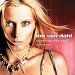 Ian Van Dahl Where Are You Now?