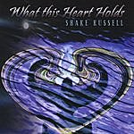 Shake Russell What This Heart Holds
