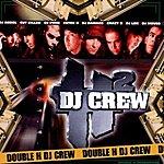 DJ Cut Killer Double H Dj Crew