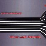 Scott Goldman Trial And Terror