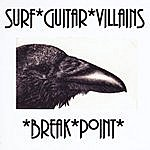 Surf Guitar Villains Break*point