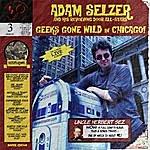 Adam Selzer Geeks Gone Wild In Chicago (Live) Digital Edition