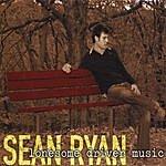 Sean Ryan Lonesome Driver Music