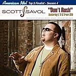 Scott Savol Don't Rush - The Single