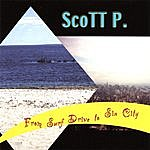Scott P. From Surf Drive To Sin City