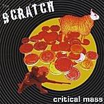 Scratch Critical Mass c/W Dear Maniac