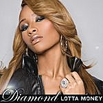 Diamond Lotta Money (Edited) (Single)