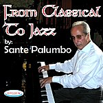 Sante Palumbo From Classical To Jazz