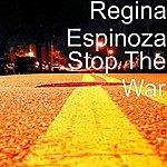 Regina Espinoza Stop The War (Single)