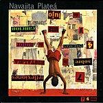 Navajita Platea 7 Reflexiones Sobre La Nostalgia, 4 Poemas De Amor Y 1 Cancion De Lujo