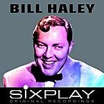 Bill Haley Six Play
