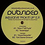 Induceve Pick It Up Ep