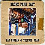 Pat Horgan & Thunder Road Bronx Park East