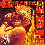 GBH Give Me Fire