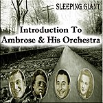Ambrose & His Orchestra Introduction To Ambrose