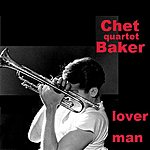 Chet Baker Quartet Lover Man '55