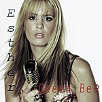 Esther Queen Bee (Single)