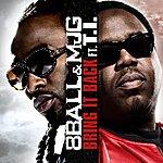 8Ball Bring It Back (Feat. T.i.) (Remix)