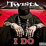 Twista I Do (3-Track Maxi-Single)