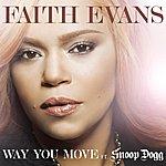 Faith Evans Way You Move (Feat. Snoop Dogg) (Single)