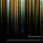 Ryan Farish Reflections