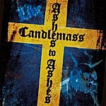 Candlemass Ashes To Ashes (Live)