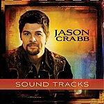 Jason Crabb Jason Crabb - Sound Tracks