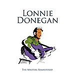 Lonnie Donegan The Masters Remastered: Lonnie Donegan