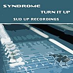 Syndrome Turn It Up