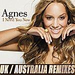 Agnes I Need You Now Remixes