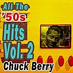 Chuck Berry All The '50s Hits Vol. 2